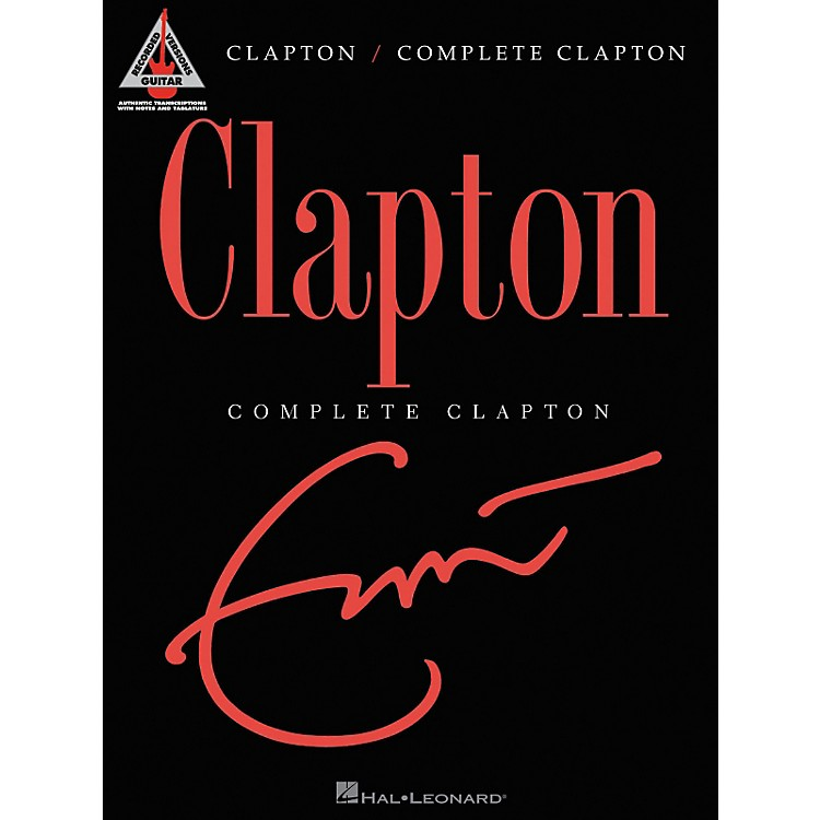 Hal Leonard Eric Clapton Complete Clapton Guitar Tab Songbook