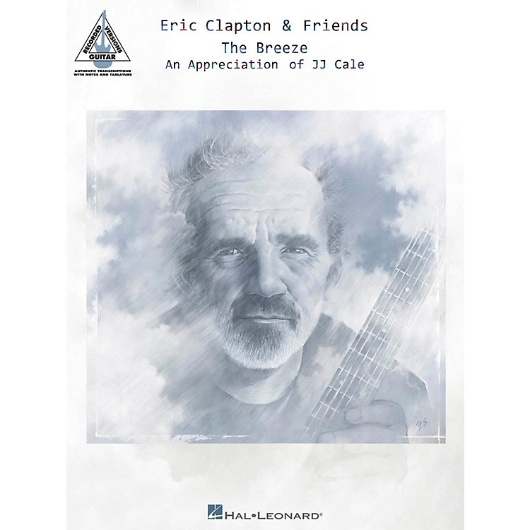 Hal Leonard Eric Clapton & Friends - The Breeze Guitar Tab Songbook