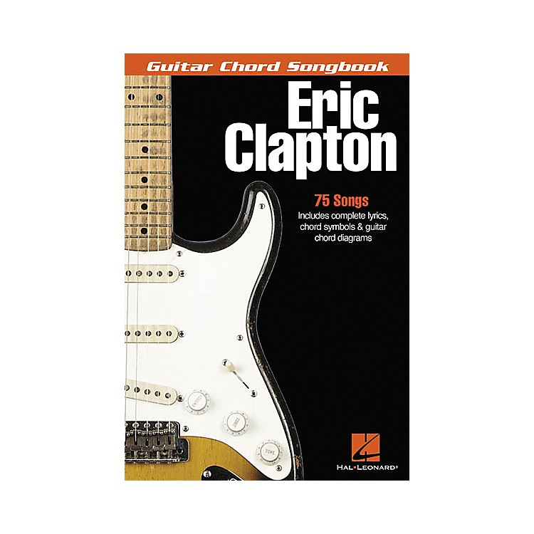 Hal LeonardEric Clapton Guitar Chord Songbook