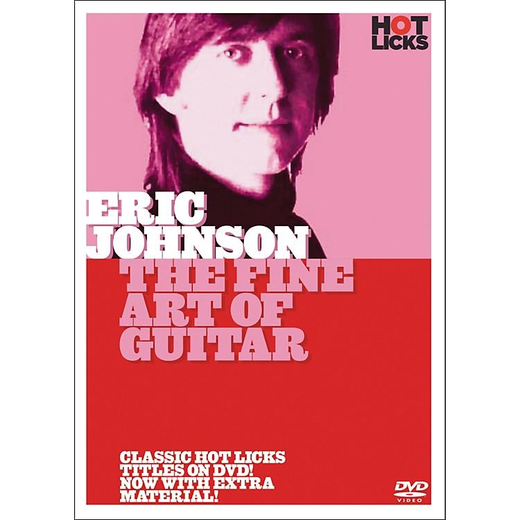 Hot LicksEric Johnson: The Fine Art Of Guitar (DVD)
