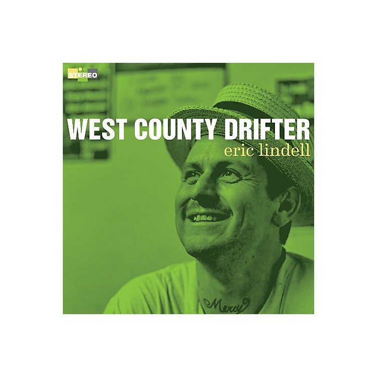 Alliance Eric Lindell - West County Drifter