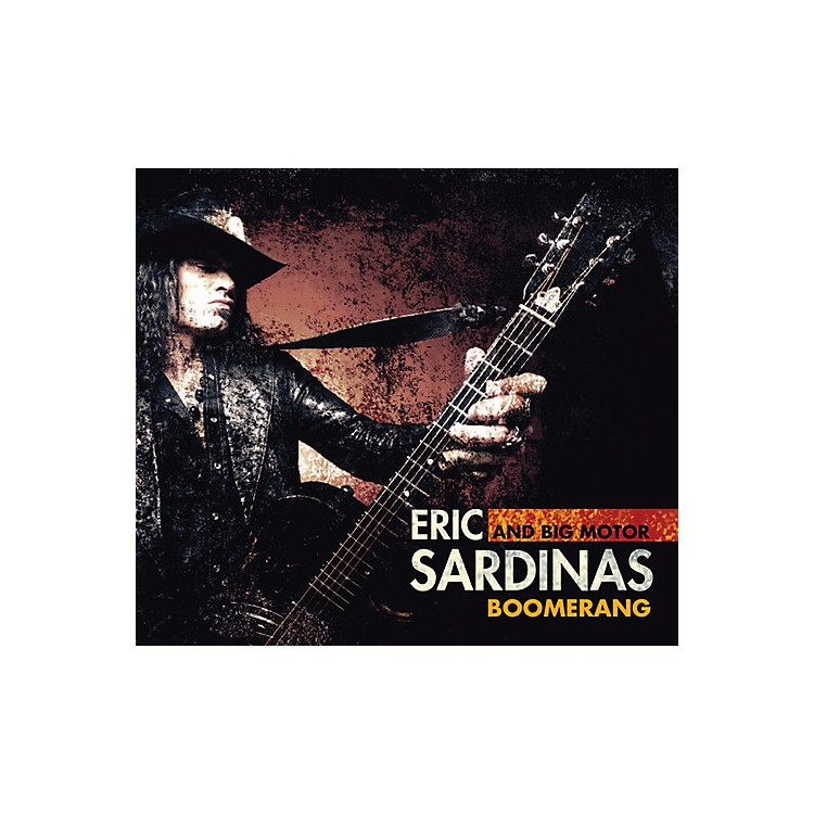 Alliance Eric Sardinas & Big Motor - Boomerang