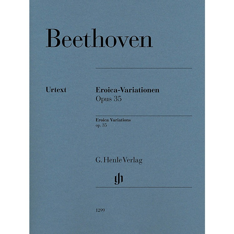 G. Henle VerlagEroica Variations Op. 35 for Piano Solo Composed by Ludwig van Beethoven Edited by Felix Loy