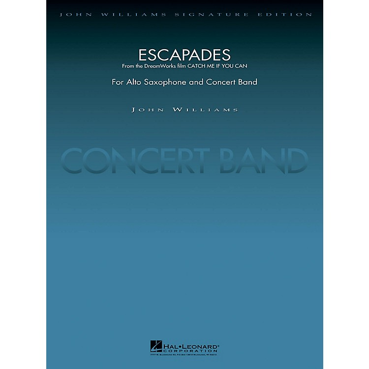 Hal LeonardEscapades (from Catch Me If You Can) Concert Band Level 5 Arranged by Stephen Bulla