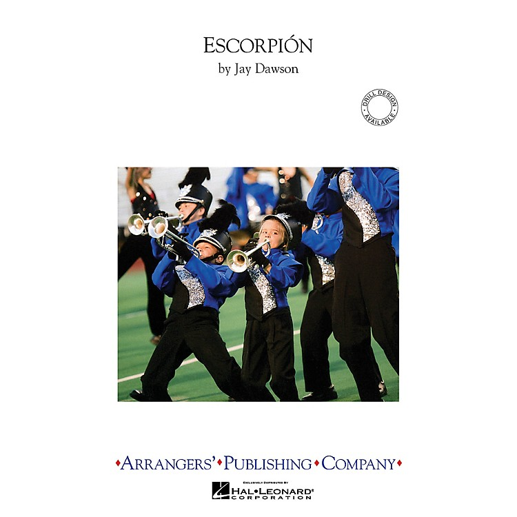 Arrangers Escorpion Marching Band Level 3.5 Composed by Jay Dawson
