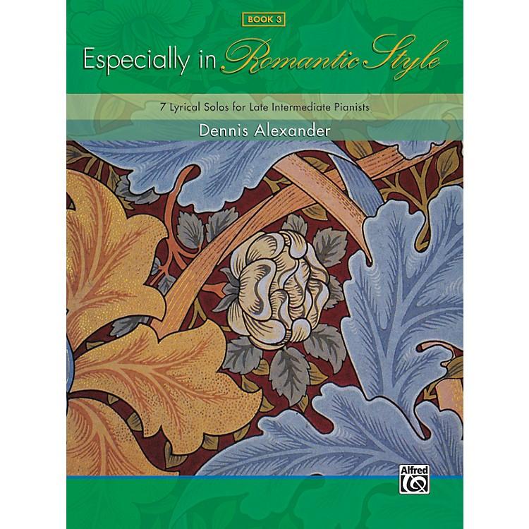 AlfredEspecially in Romantic Style Book 3 Piano