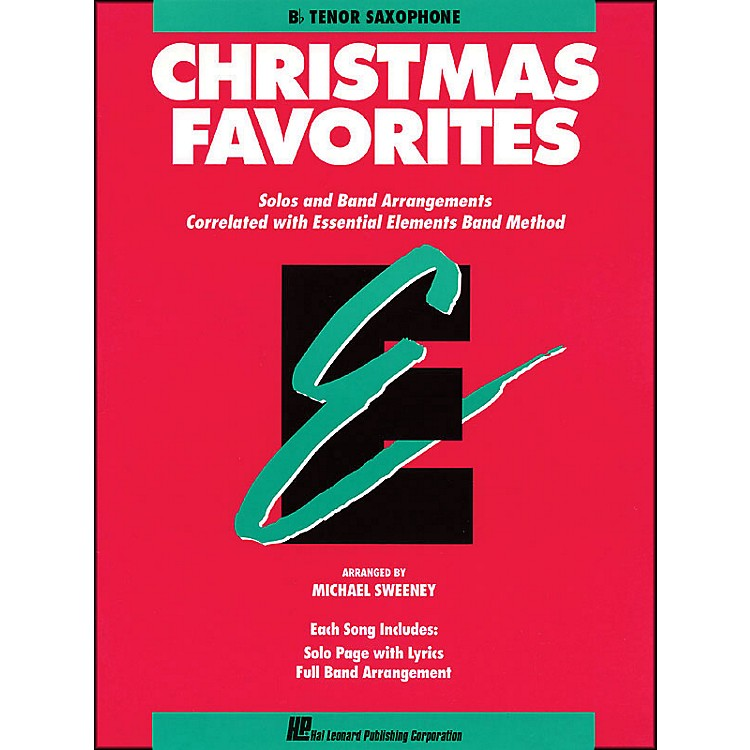 Hal Leonard Essential Elements Christmas Favorites B Flat Tenor Saxophone