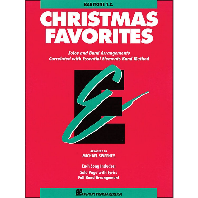 Hal Leonard Essential Elements Christmas Favorites Baritone T.C.