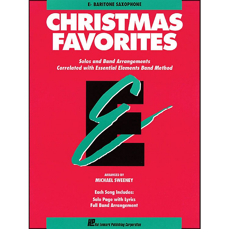 Hal Leonard Essential Elements Christmas Favorites E Flat Baritone Saxophone