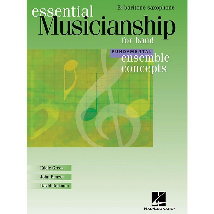 Hal LeonardEssential Musicianship for Band - Ensemble Concepts Concert Band
