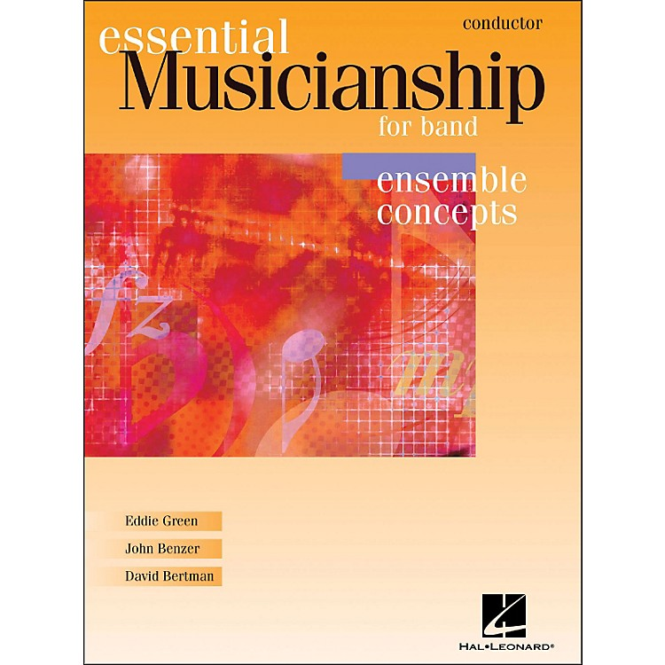 Hal LeonardEssential Musicianship for Band - Ensemble Concepts Conductor