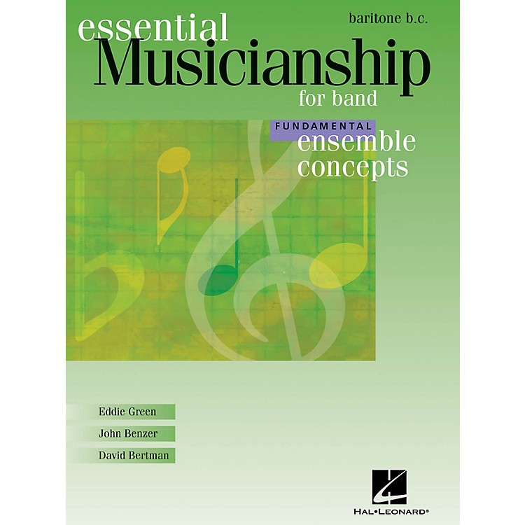 Hal LeonardEssential Musicianship for Band - Ensemble Concepts (Fundamental Level - Baritone B.C.) Concert Band
