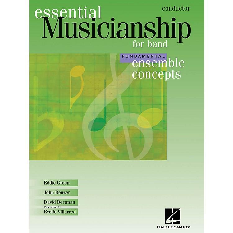 Hal LeonardEssential Musicianship for Band - Ensemble Concepts (Fundamental Level - Conductor) Concert Band