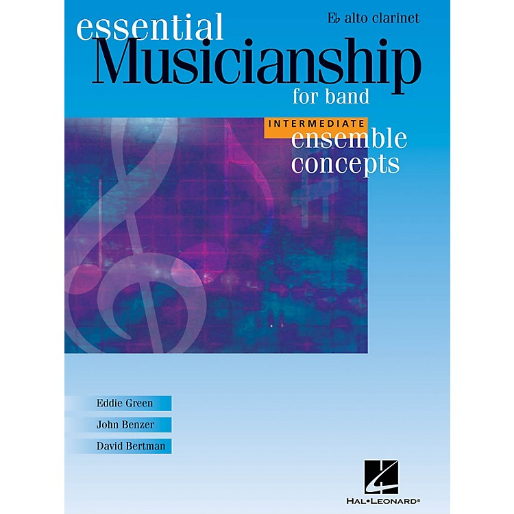 Hal Leonard Essential Musicianship for Band - Ensemble Concepts (Intermediate Level - Eb Alto Clarinet) Concert Band