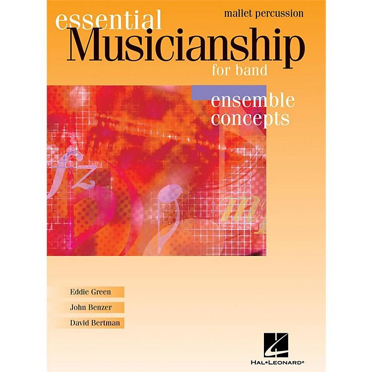 Hal LeonardEssential Musicianship for Band - Ensemble Concepts Mallet Percussion