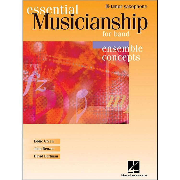 Hal LeonardEssential Musicianship for Band - Ensemble Concepts Tenor Saxophone