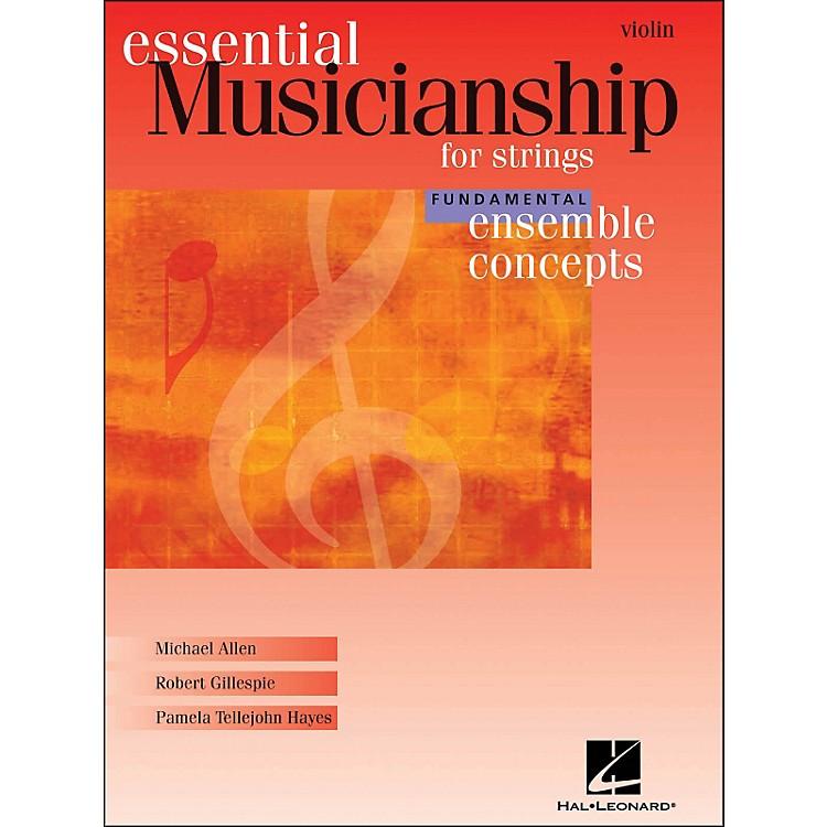 Hal LeonardEssential Musicianship for Strings - Ensemble Concepts Fundamental Level Violin