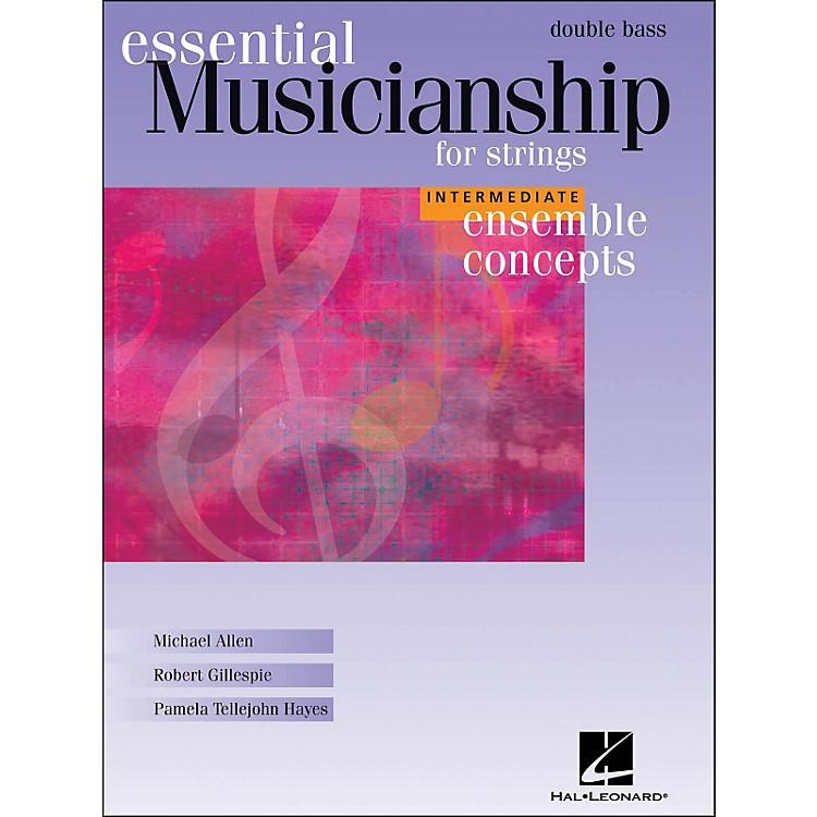 Hal LeonardEssential Musicianship for Strings - Ensemble Concepts Intermediate Double Bass