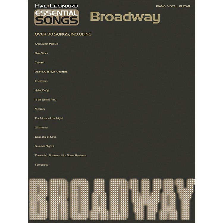 Hal Leonard Essential Songs - Broadway Piano/Vocal/Guitar Songbook