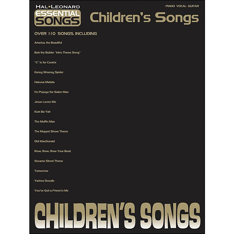 Hal Leonard Essential Songs - Children's Songs arranged for piano, vocal, and guitar (P/V/G)