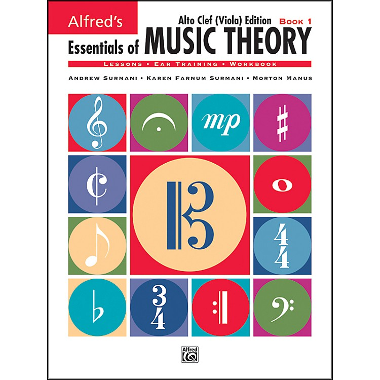 AlfredEssentials of Music Theory Book 1 Alto Clef (Viola) Edition Book 1 Alto Clef (Viola) Edition