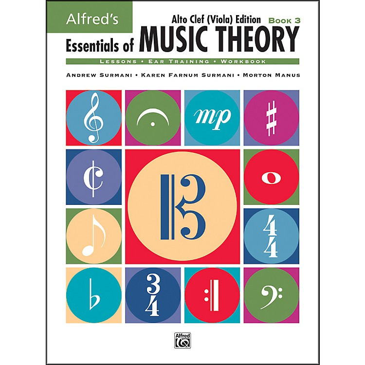 Alfred Essentials of Music Theory Book 3 Alto Clef (Viola) Edition Book 3 Alto Clef (Viola) Edition
