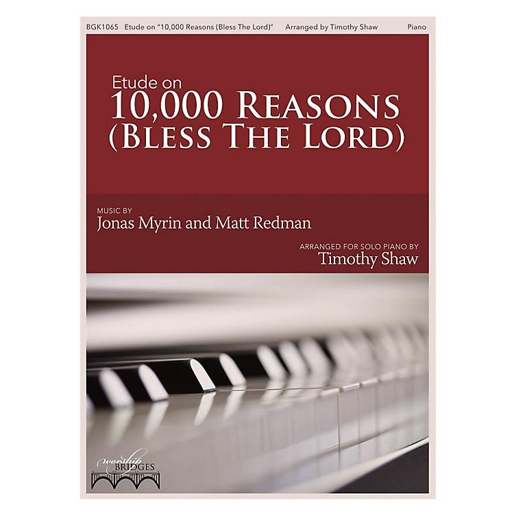 Fred Bock MusicEtude on 10,000 Reasons (The Worship Bridges Series)