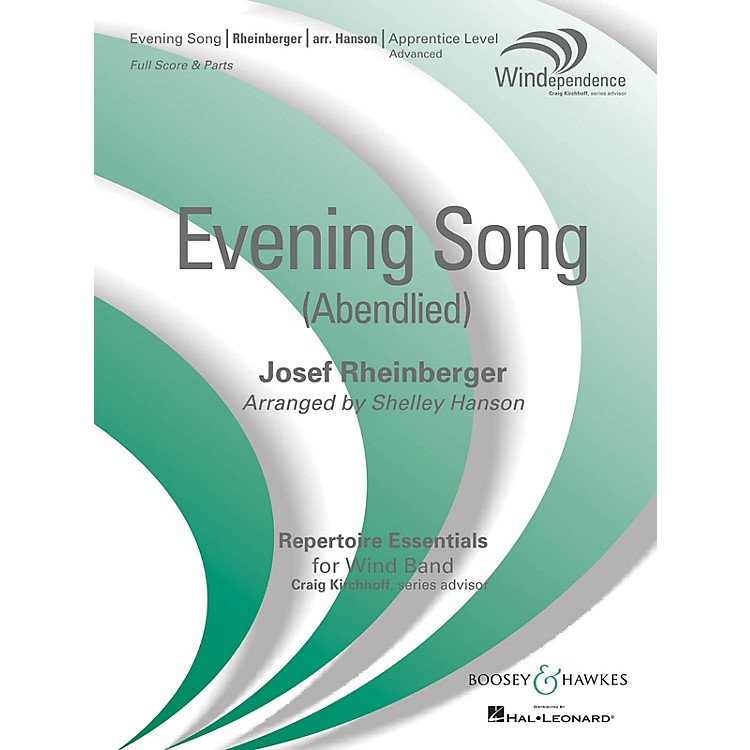 Boosey and HawkesEvening Song (Abendlied) Concert Band Level 3 Composed by Josef Rheinberger Arranged by Shelley Hanson