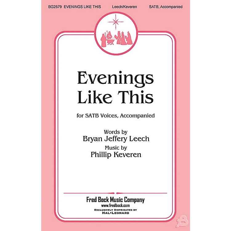 Fred Bock Music Evenings Like This SATB arranged by Phillip Keveren