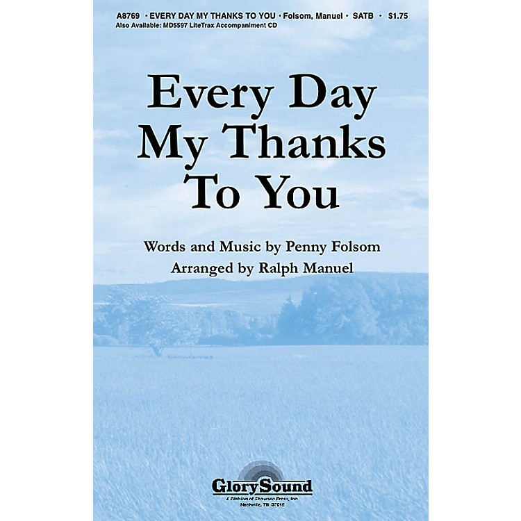 Shawnee PressEvery Day My Thanks to You SATB arranged by Ralph Manuel