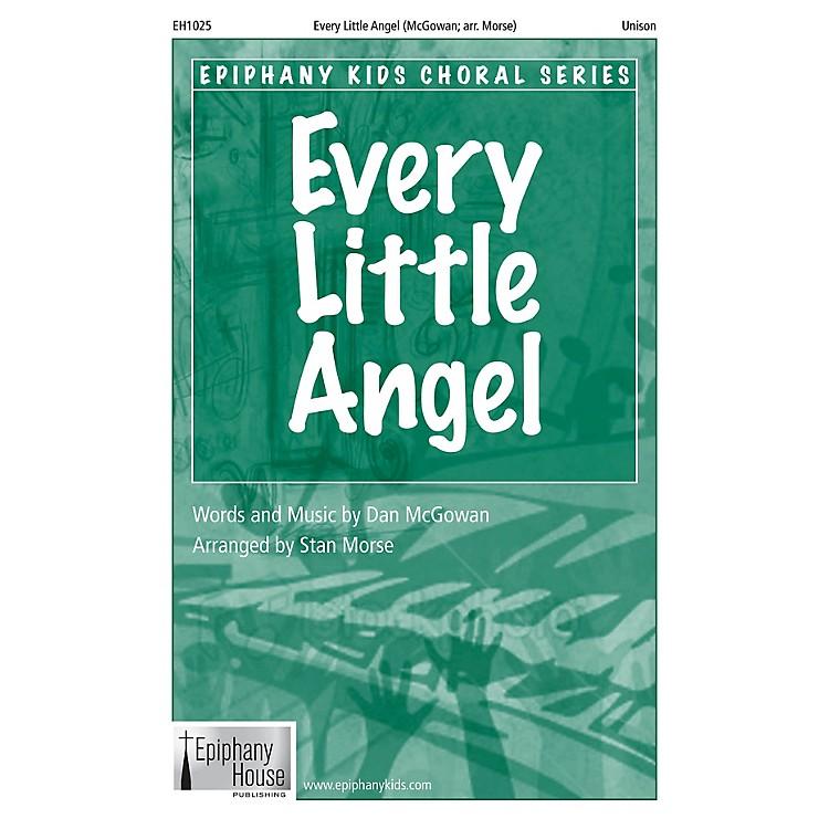 Epiphany House PublishingEvery Little Angel UNIS arranged by Stan Morse