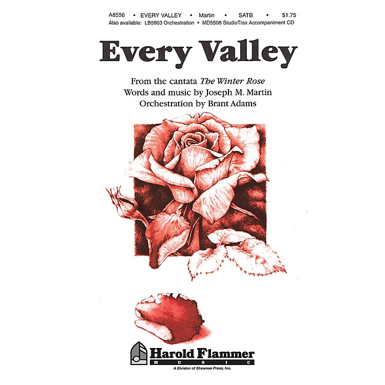 Shawnee PressEvery Valley (from The Winter Rose) SATB composed by Joseph M. Martin