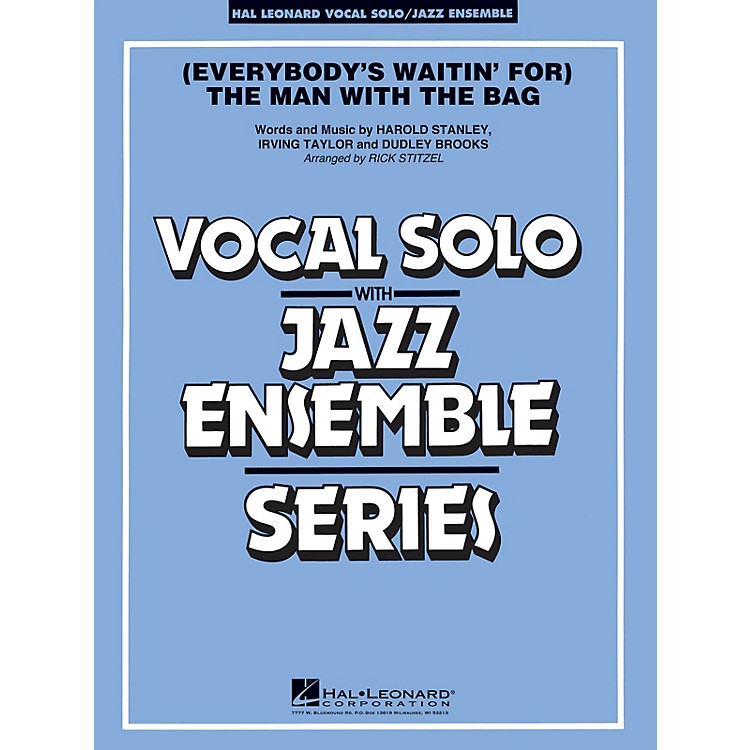 Hal Leonard(Everybody's Waitin' for) The Man with the Bag (Key: A-flat) Jazz Band Level 3-4 by Harold Stanley