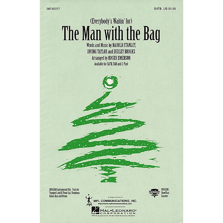 Hal Leonard(Everybody's Waitin' for the) Man with the Bag (SATB) SATB arranged by Roger Emerson