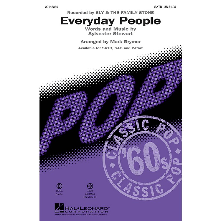 Hal LeonardEveryday People (SATB) SATB by Sly and the Family Stone arranged by Mark Brymer