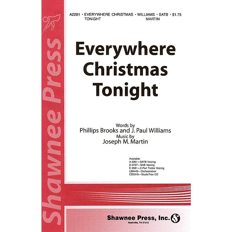 Shawnee PressEverywhere Christmas Tonight SATB composed by J. Paul Williams