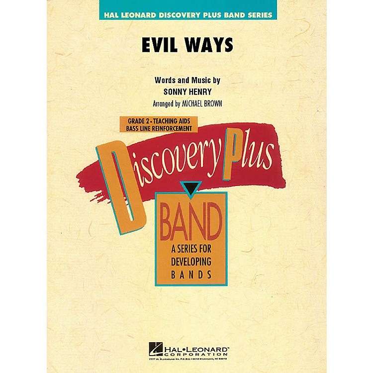 Hal LeonardEvil Ways - Discovery Plus Concert Band Series Level 2 arranged by Michael Brown