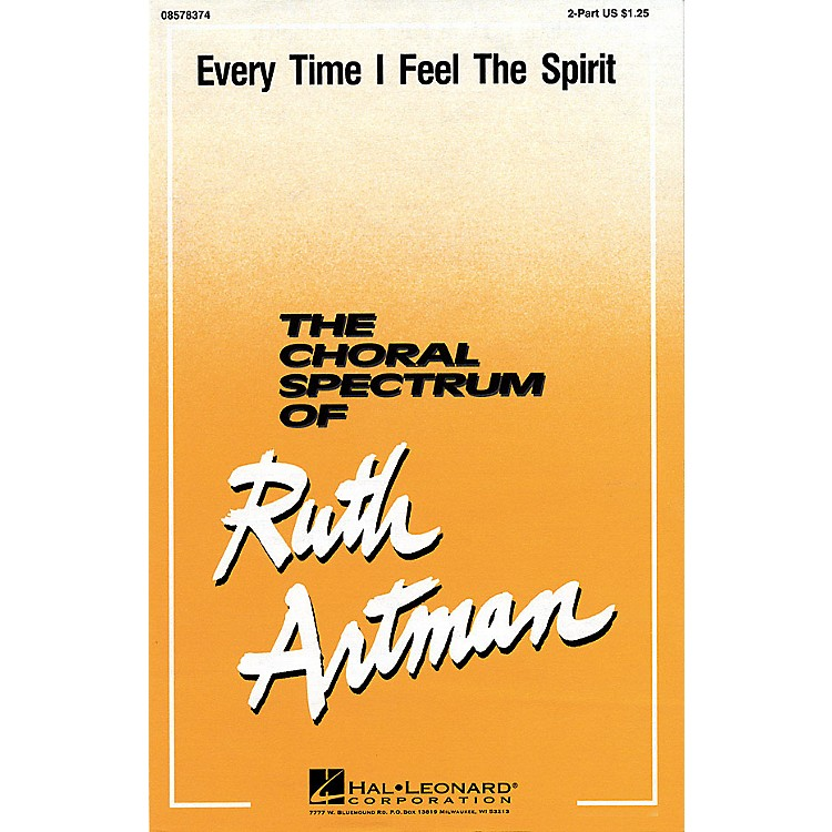Hal LeonardEv'ry Time I Feel the Spirit (2-Part and Piano) 2-Part arranged by Ruth Artman