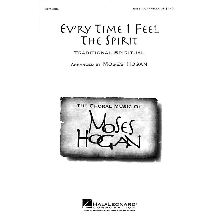 Hal LeonardEv'ry Time I Feel the Spirit SATB a cappella arranged by Moses Hogan