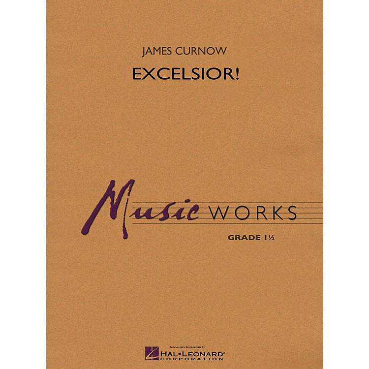 Hal Leonard Excelsior! Concert Band Level 1