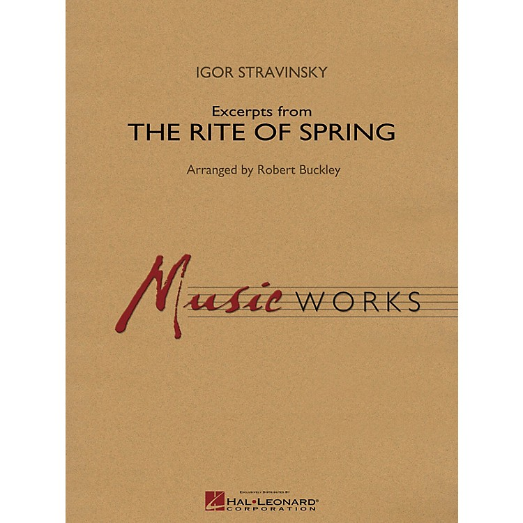 Hal LeonardExcerpts from The Rite of Spring Concert Band Level 4 Arranged by Robert Buckley