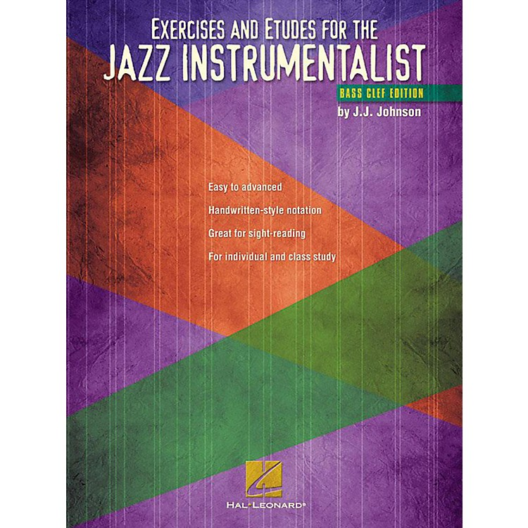 Hal LeonardExercises And Etudes for The Jazz Instrumentalist - Bass Clef Edition