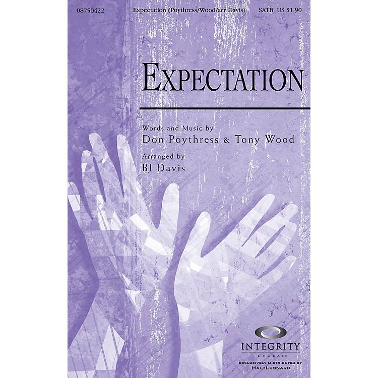 Integrity ChoralExpectation ORCHESTRA ACCOMPANIMENT Arranged by BJ Davis