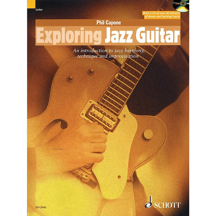 SchottExploring Jazz Guitar Guitar Series Softcover with CD Written by Phil Capone
