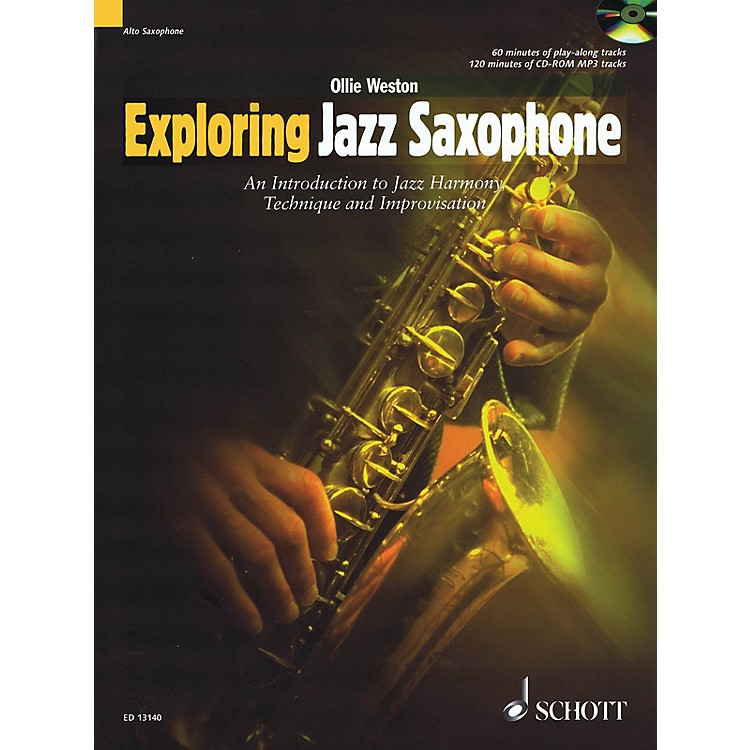 SchottExploring Jazz Saxophone Woodwind Method Series Book with CD Written by Ollie Weston