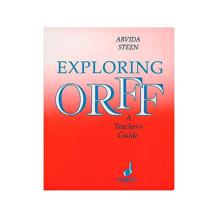 SchottExploring Orff - A Teacher's Guide