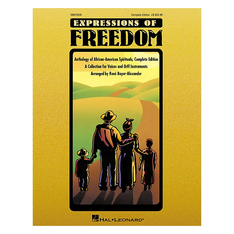 Hal LeonardExpressions Of Freedom Complete (Anthlogy of African American Spirituals) by Rene Boyer-Alexander (Orff)