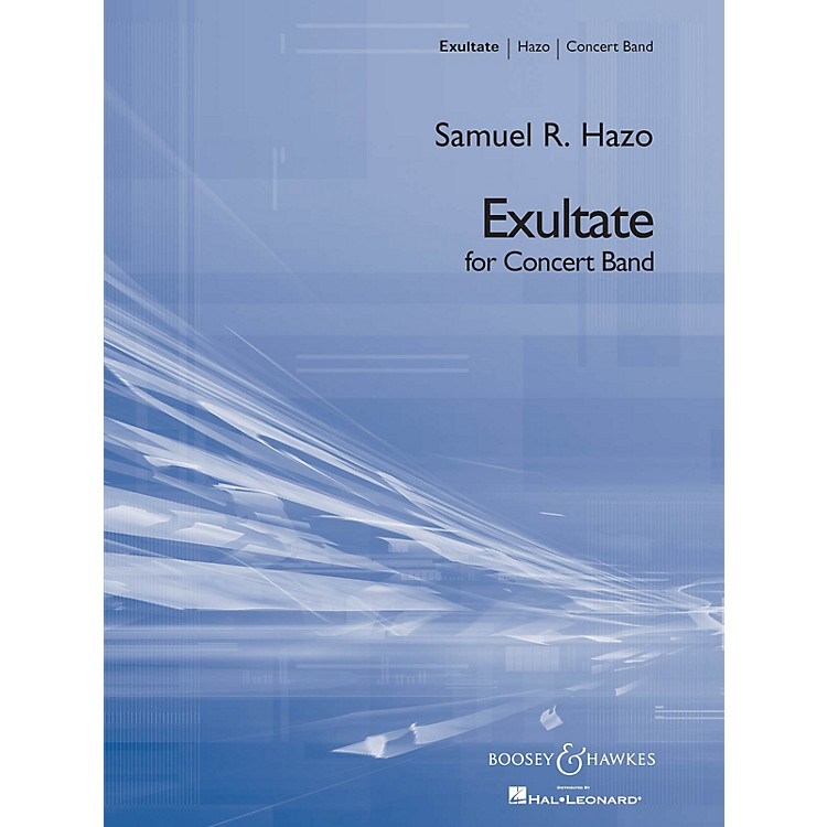Boosey and HawkesExultate Concert Band Level 5 Composed by Samuel R. Hazo