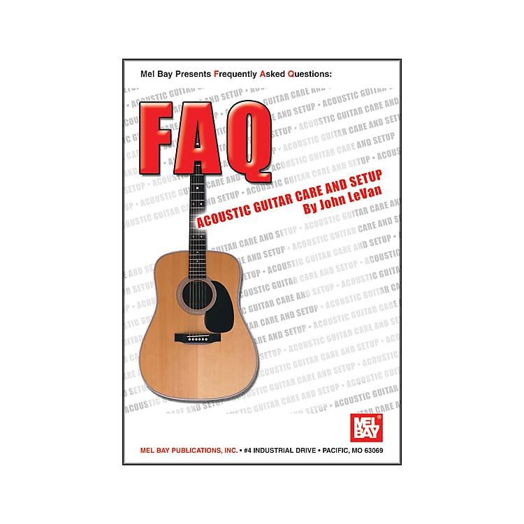 Mel BayFAQ: Acoustic Guitar Care and Setup Book