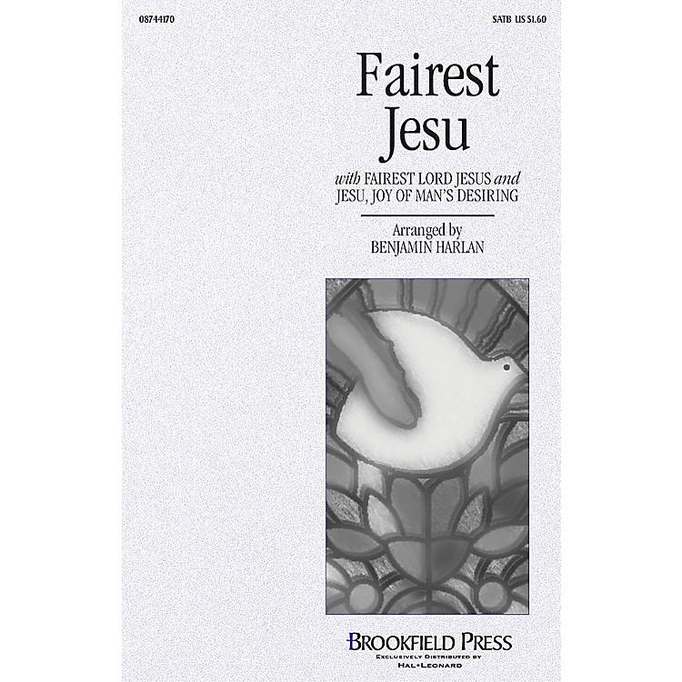 BrookfieldFairest Jesu SATB arranged by Benjamin Harlan